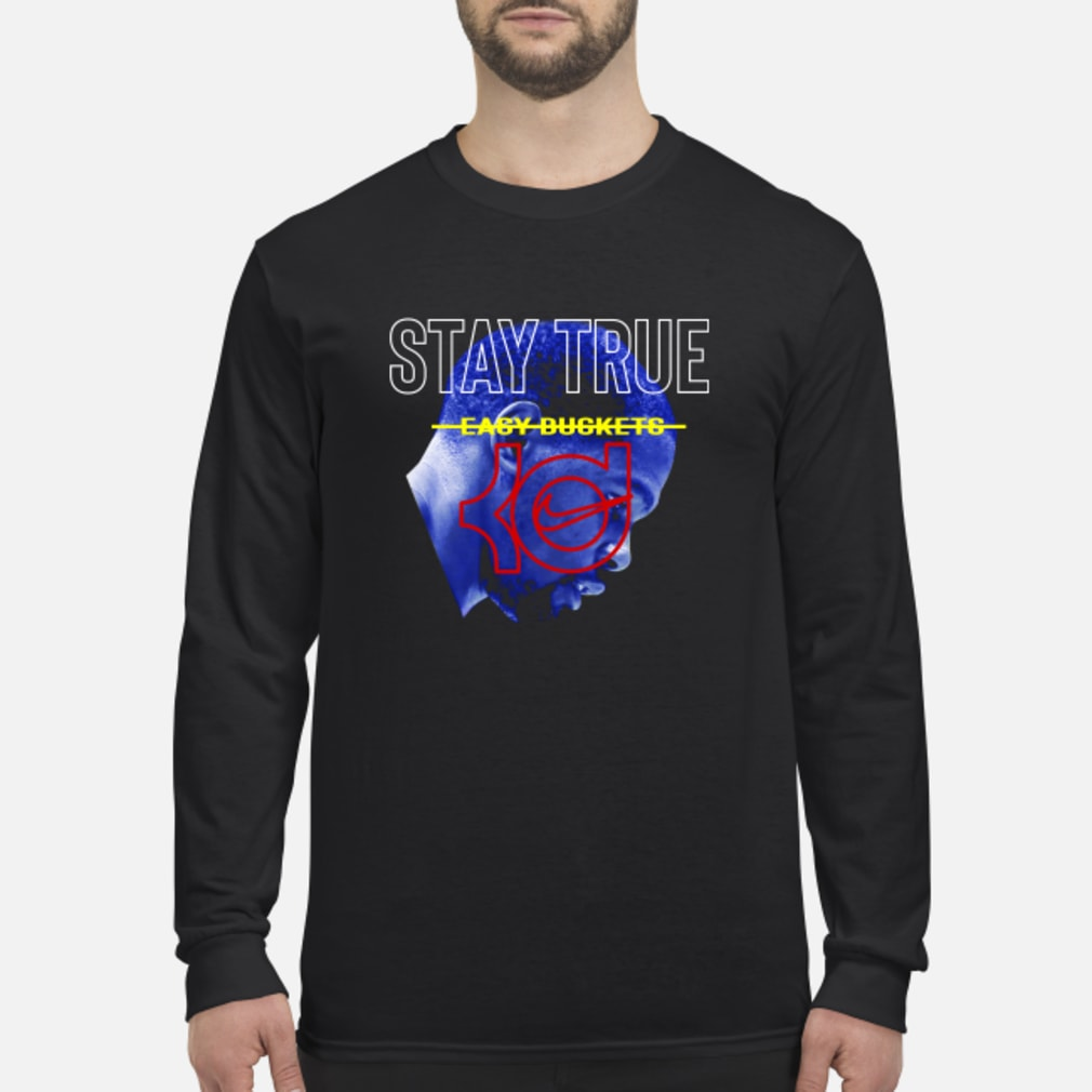 Stay True Easy Buckets Kevin Durant Nike Shirt Long sleeved