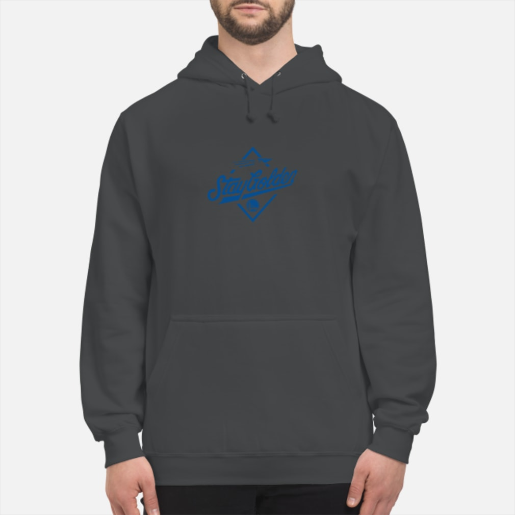 Stay golden shirt hoodie