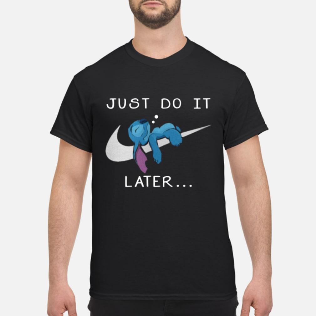 Stitch just do it later shirt