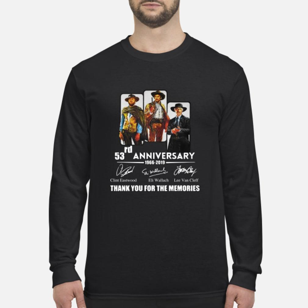 The Good The Bad And The Ugly 53rd Anniversary 1966 2019 Thank You For The Memories Shirt Long sleeved
