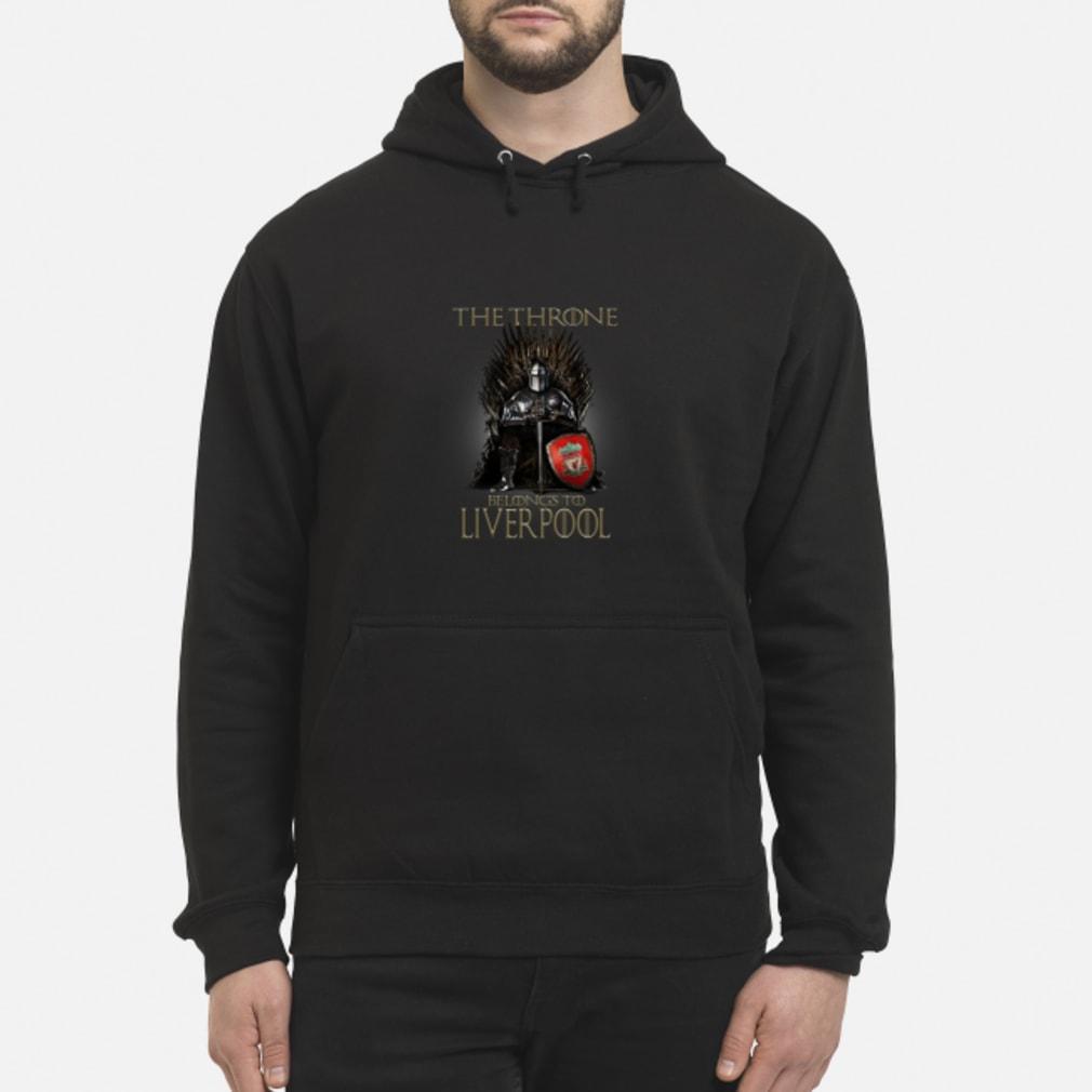 The Throne belongs to liverpool shirt hoodie