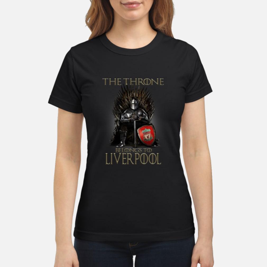 The Throne belongs to liverpool shirt ladies tee