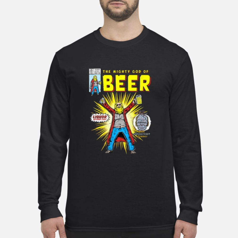 The mighty gods of beer shirt Long sleeved