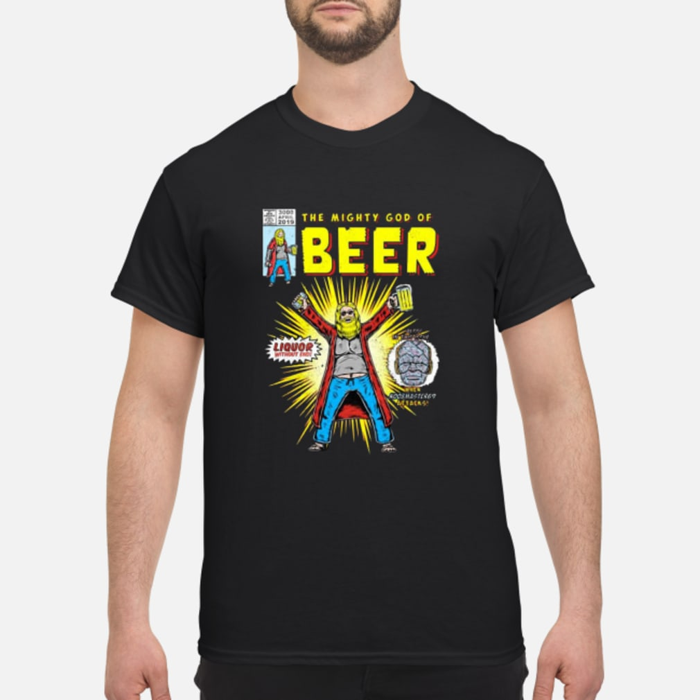 The mighty gods of beer shirt