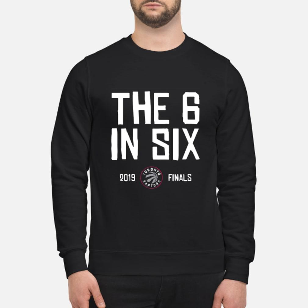 Toronto Raptors Basketball 2019 Champs The Six In 6 Shirt sweater