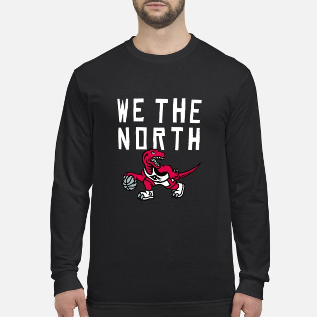 Toronto Raptors we the north shirt long sleeved