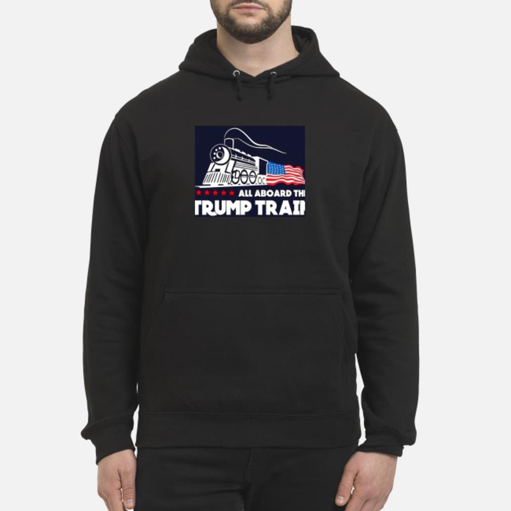 Trump train shirt hoodie
