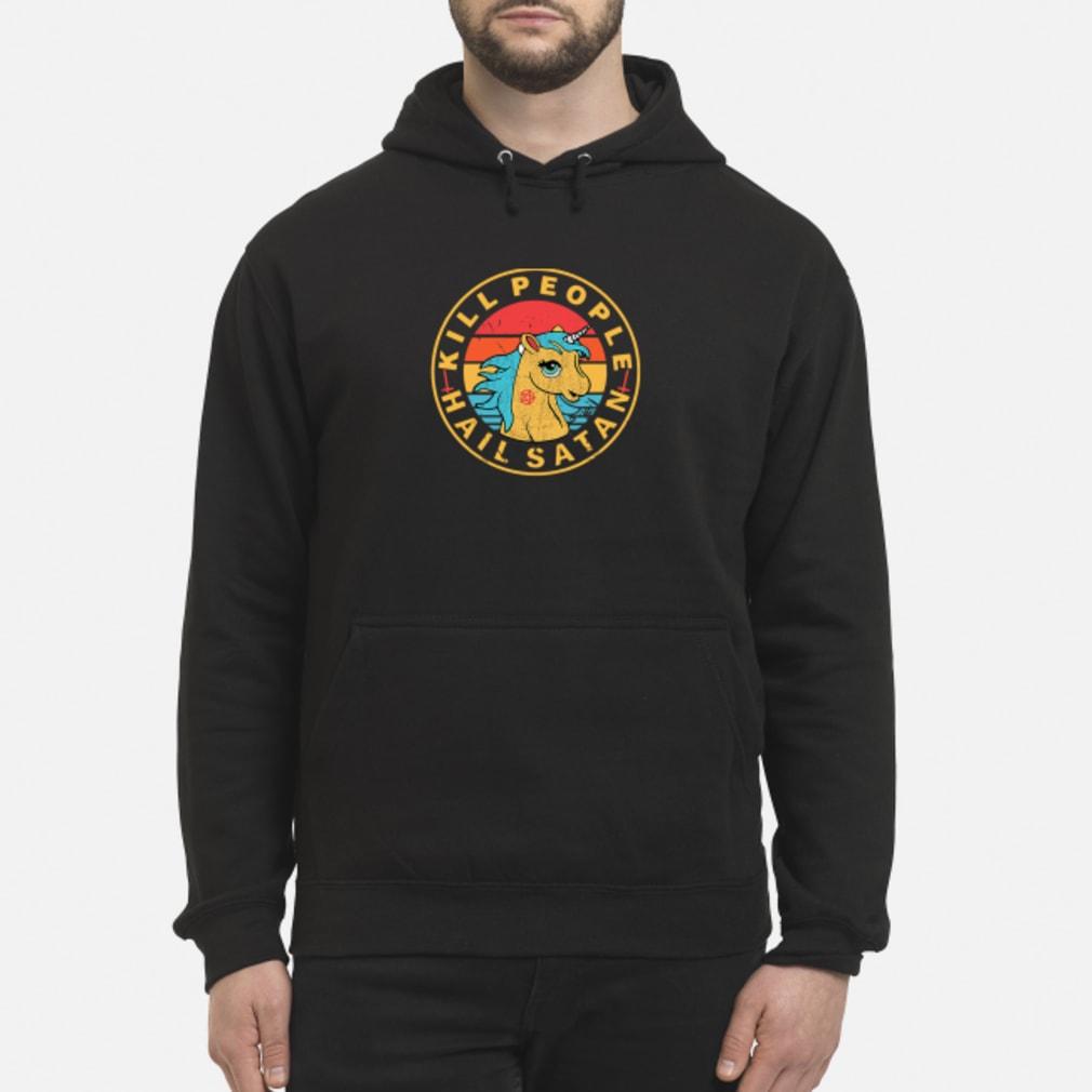 Vintage Unicorn Kill People Hail shirt hoodie