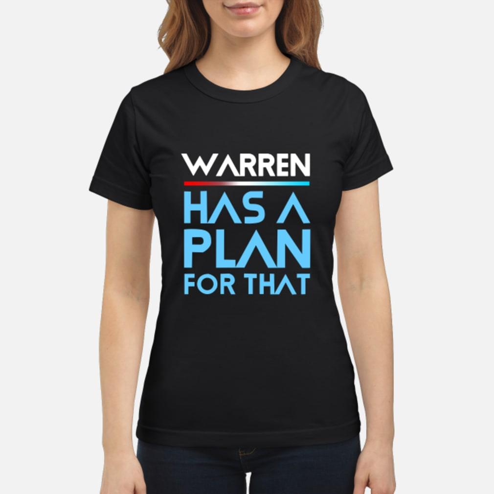 Warren Has A Plan For That Shirt ladies tee