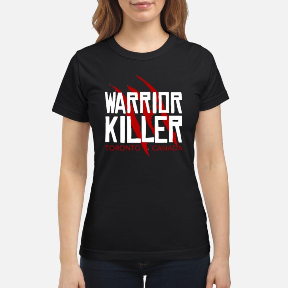 Warrior Killer Toronto Basketball fan shirt ladies tee