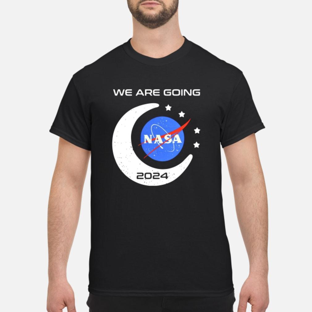 We Are Going Nasa 2024 Shirt