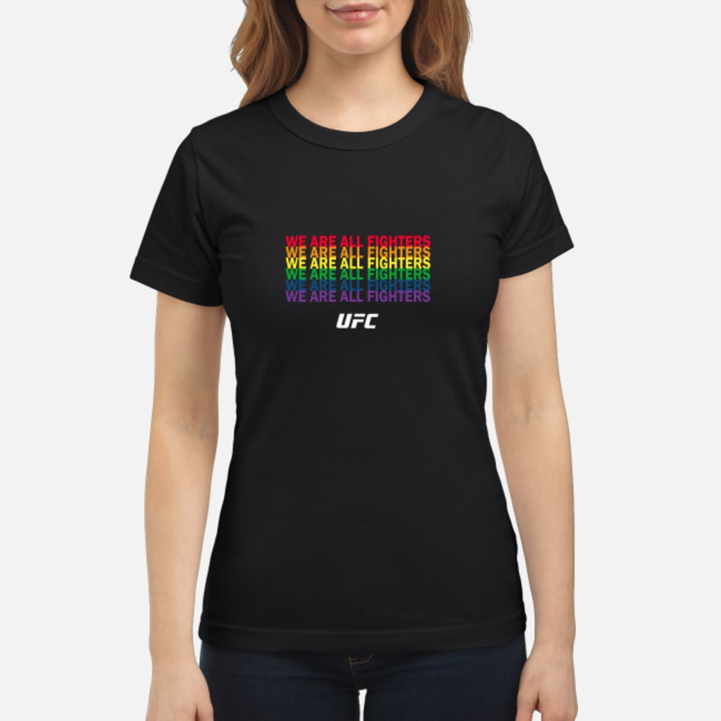 We are all fighters ufc shirt ladies tee