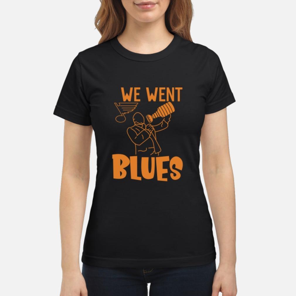 We went blues shirt ladies tee