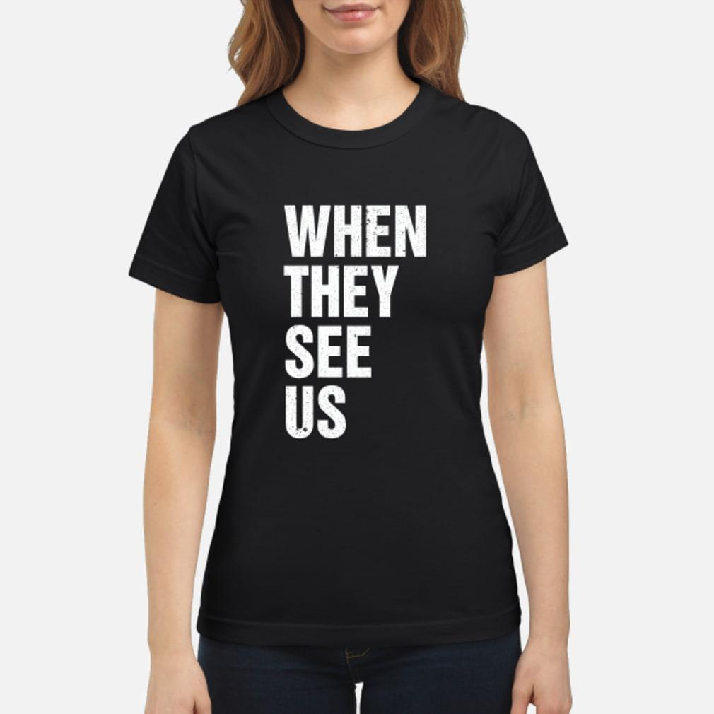 When They See Us T-Shirt ladies tee