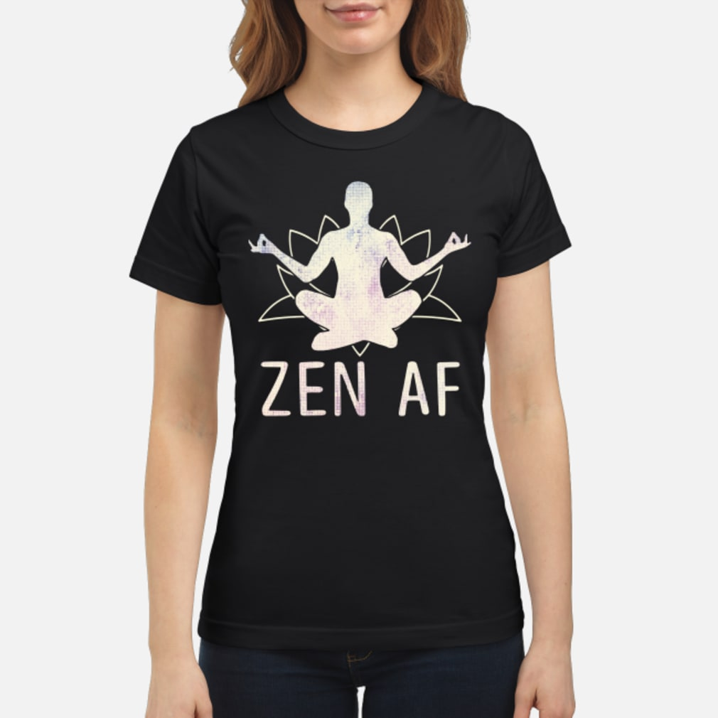 Zen AF Yoga shirt ladies tee