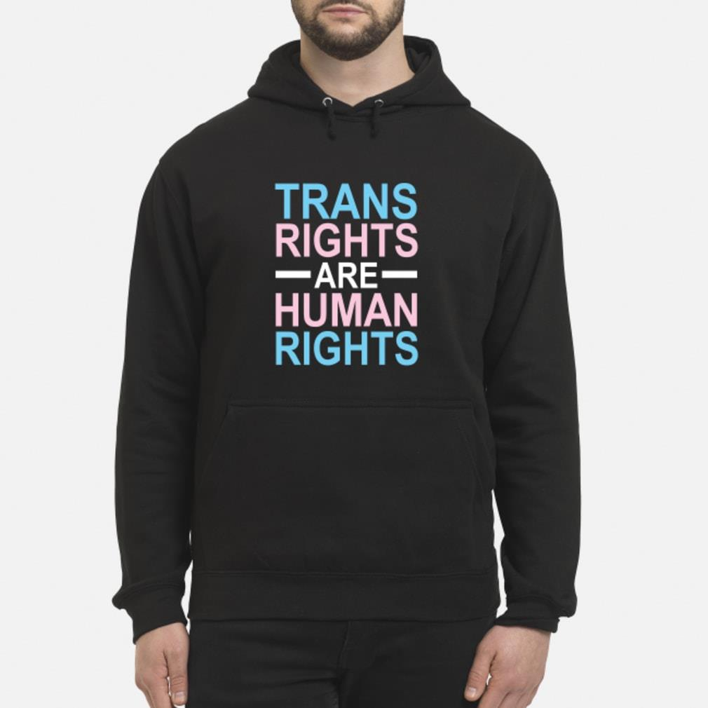 trans rights are human rights shirt hoodie