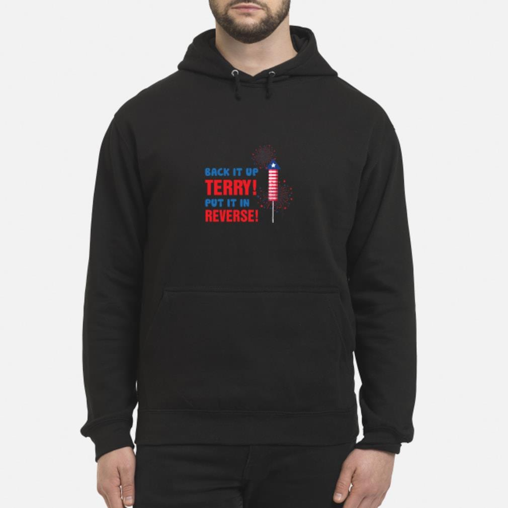 Back it up terry shirt hoodie