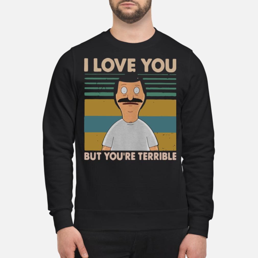 Bob's Burgers I love you but terrible vintage shirt sweater