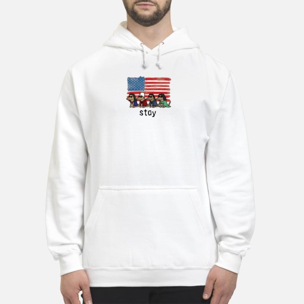 Dogs American flag stay shirt hoodie
