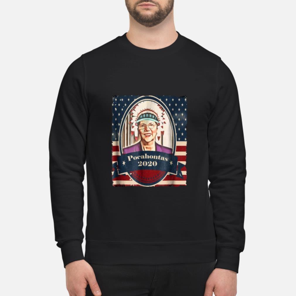 Elizabeth Warren Pocahontas 2020 Shirt sweater