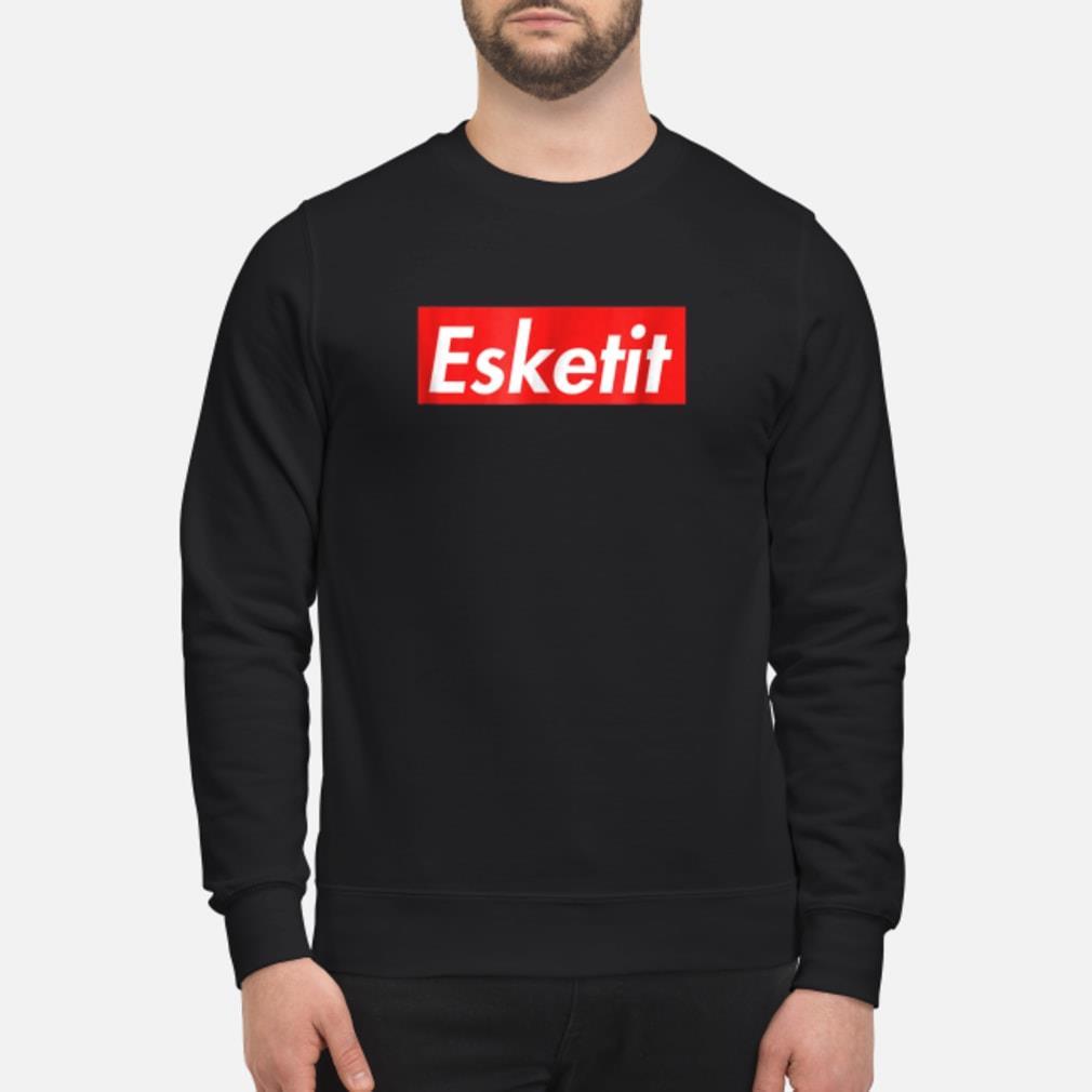 Esketit shirt sweater