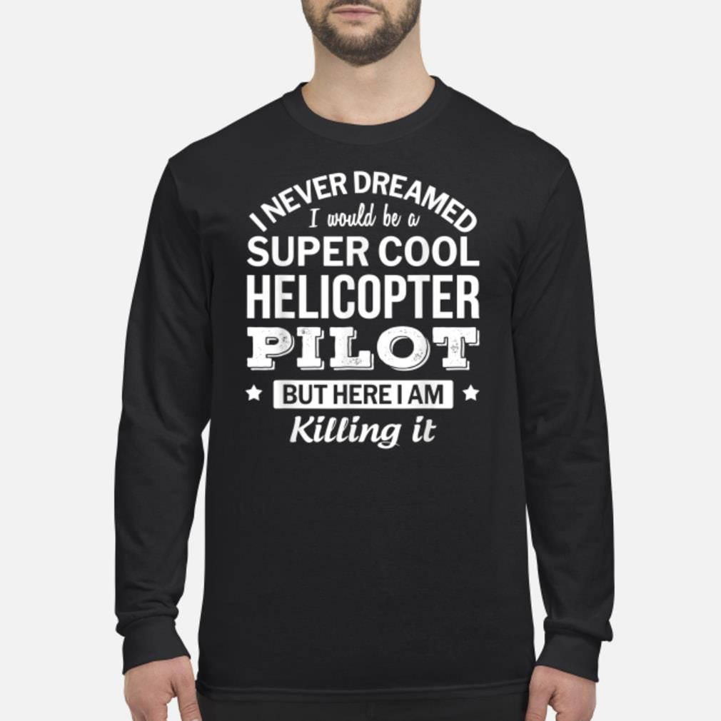 Funny Helicopter Pilot Tshirt Gift Shirt Long sleeved