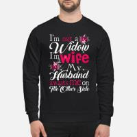 I Am Not A Widow I'm A Wife My Husband Awaits Me On The Other Side Shirt sweater