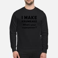 I make krumkake What's your superpower shirt sweater