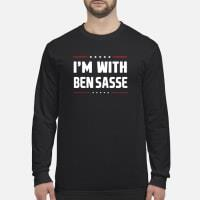I'm With Ben Sasse Shirt long sleeved