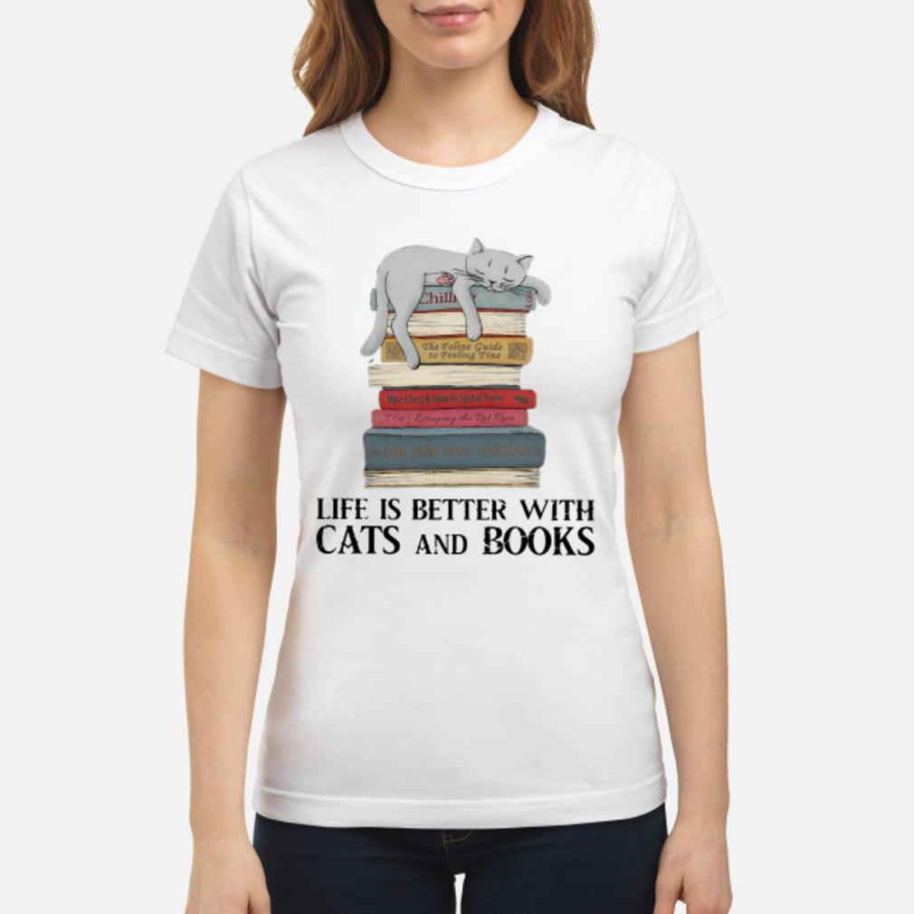 Life is better with cats and books shirt ladies tee