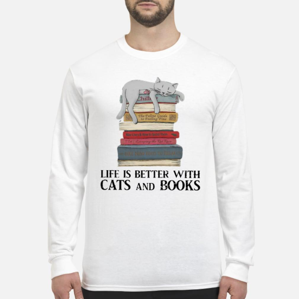 Life is better with cats and books shirt Long sleeved