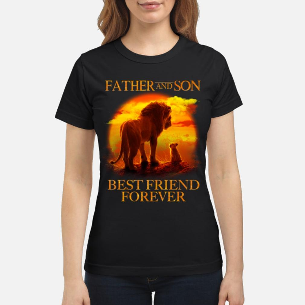 Lion King Father And Son Best Friend Forever Shirt ladies tee
