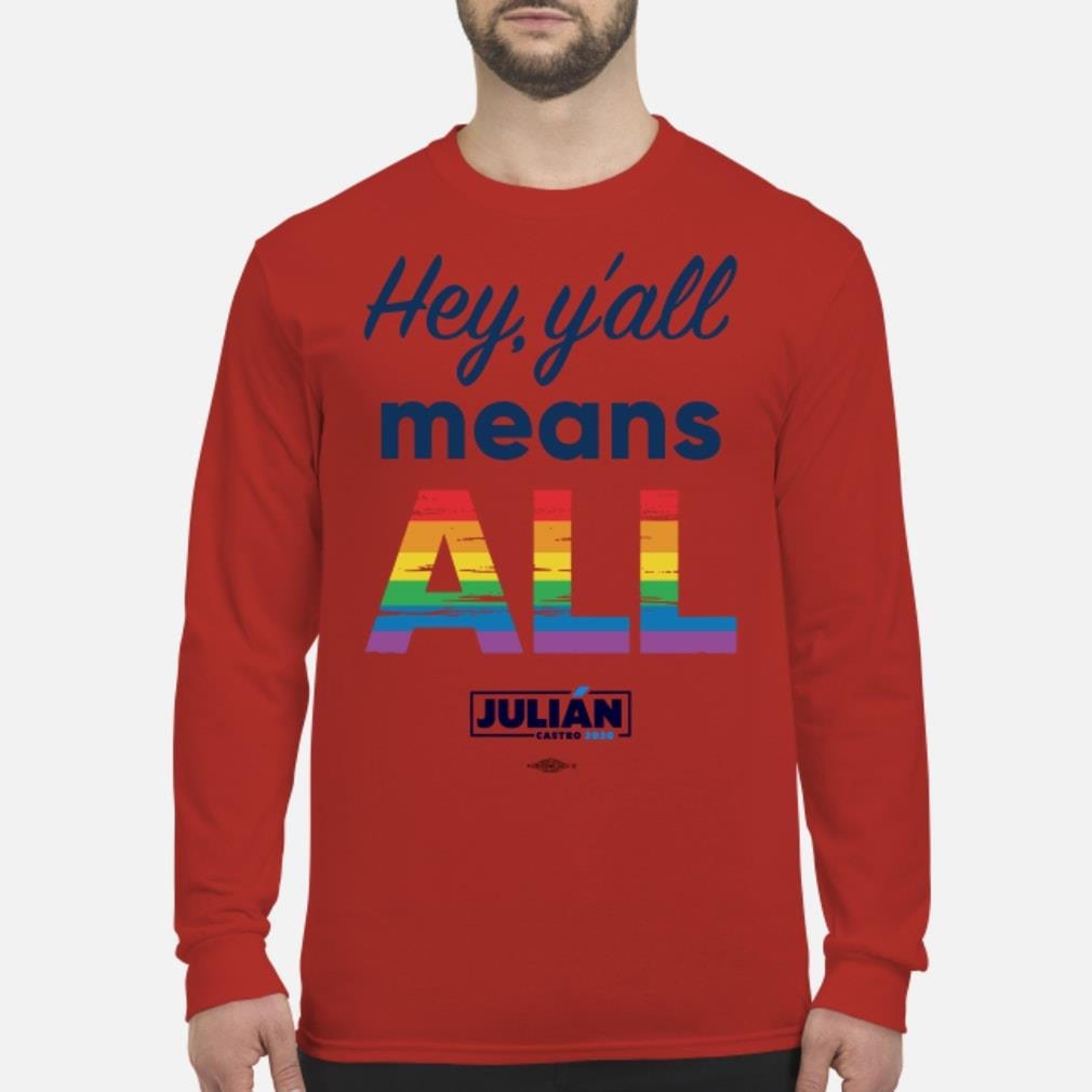 Natalie Montelongo Pride Hey Y'all Means All Julián Shirt Long sleeved