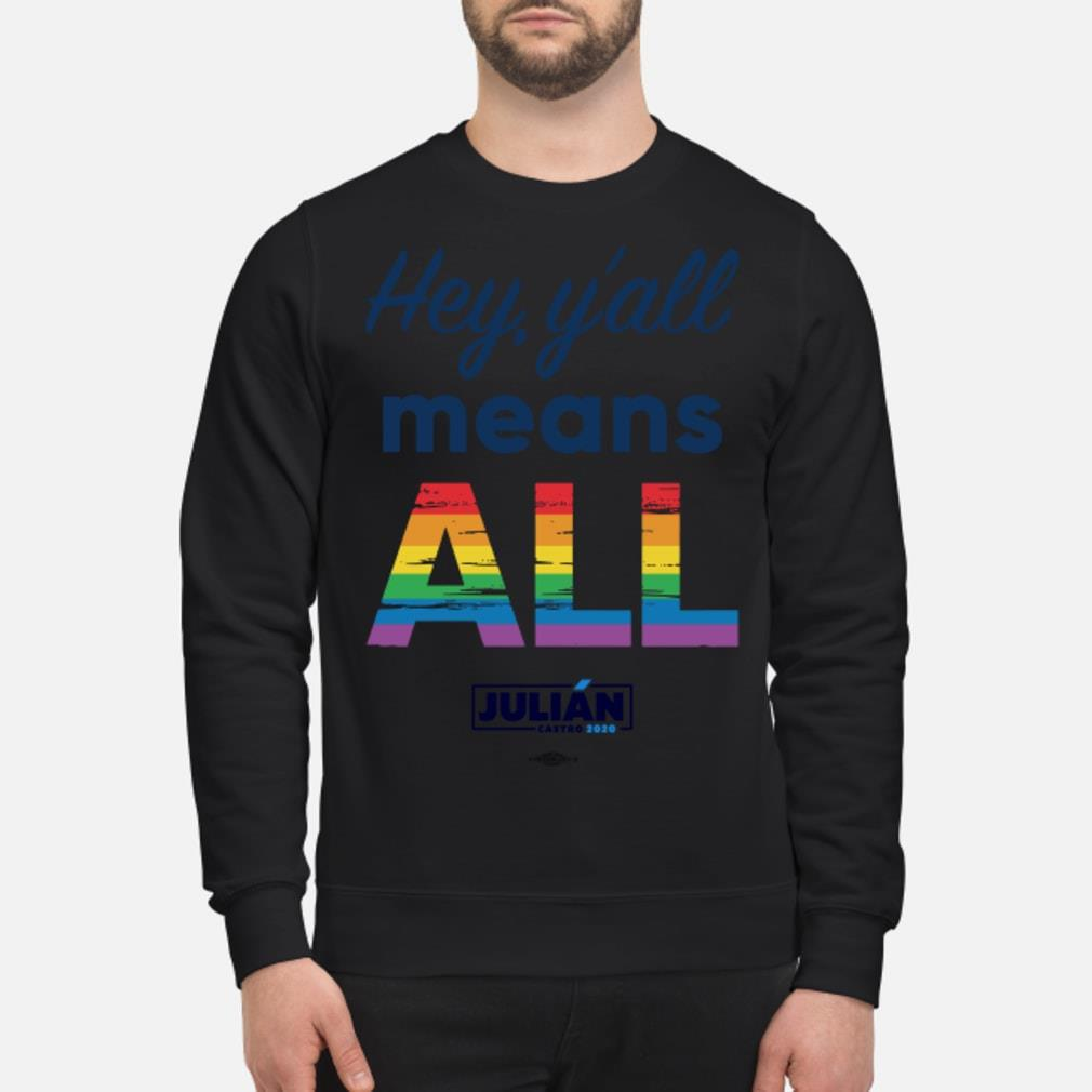 Natalie Montelongo Pride Hey Y'all Means All Julián Shirt sweater