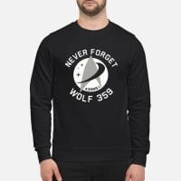 Never Forget 43989 Wolf 359 Shirt sweater