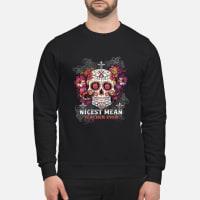 Nicest Mean Teacher Ever shirt sweater