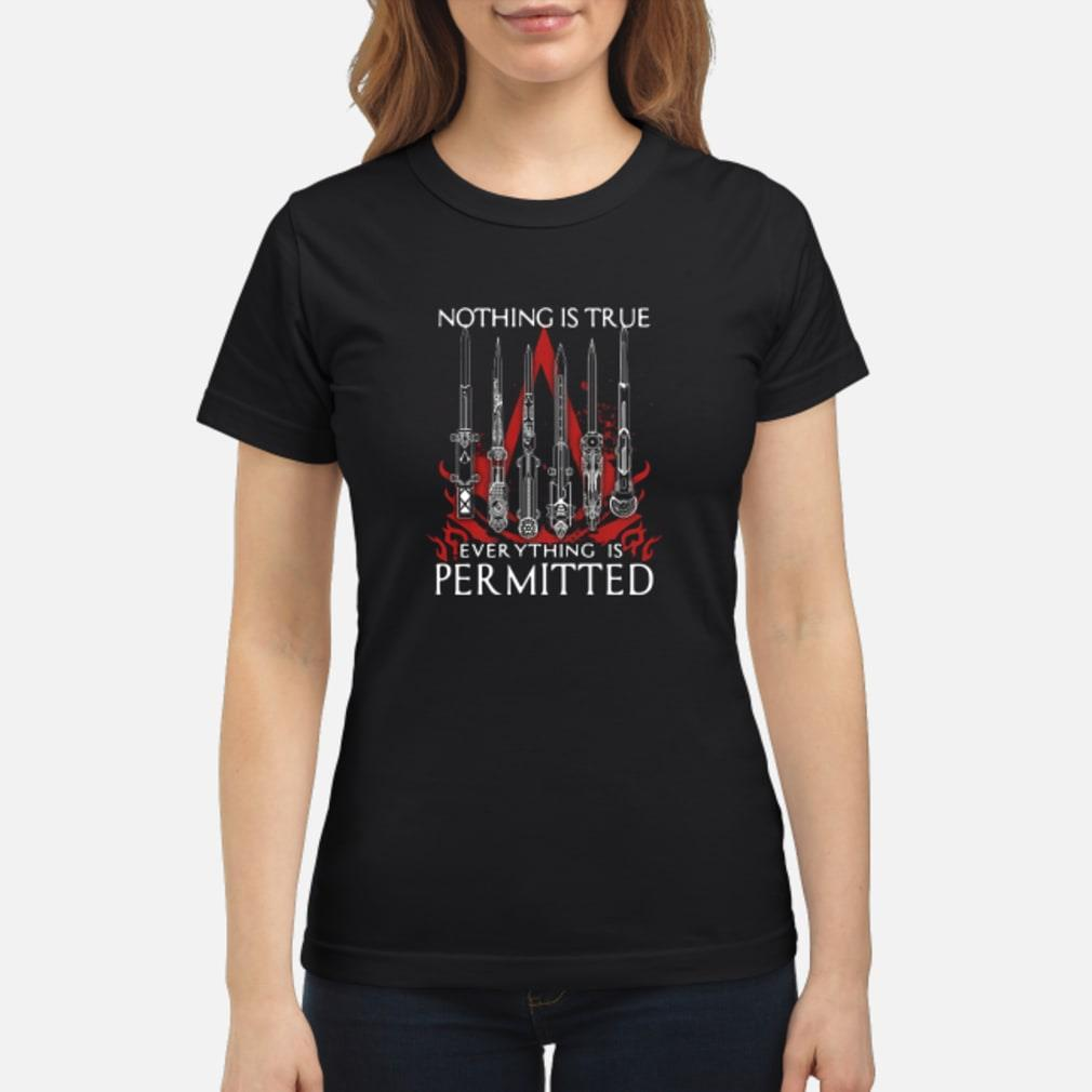 Nothing is true everything is permitted shirt ladies tee