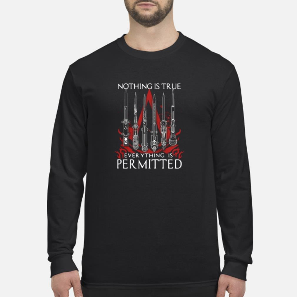 Nothing is true everything is permitted shirt Long sleeved