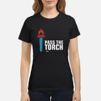Pass the torch Shirt ladies tee