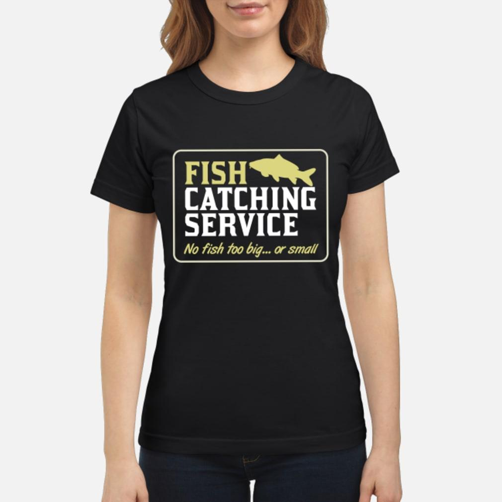 Personalisable Fish Catching Service Shirt ladies tee
