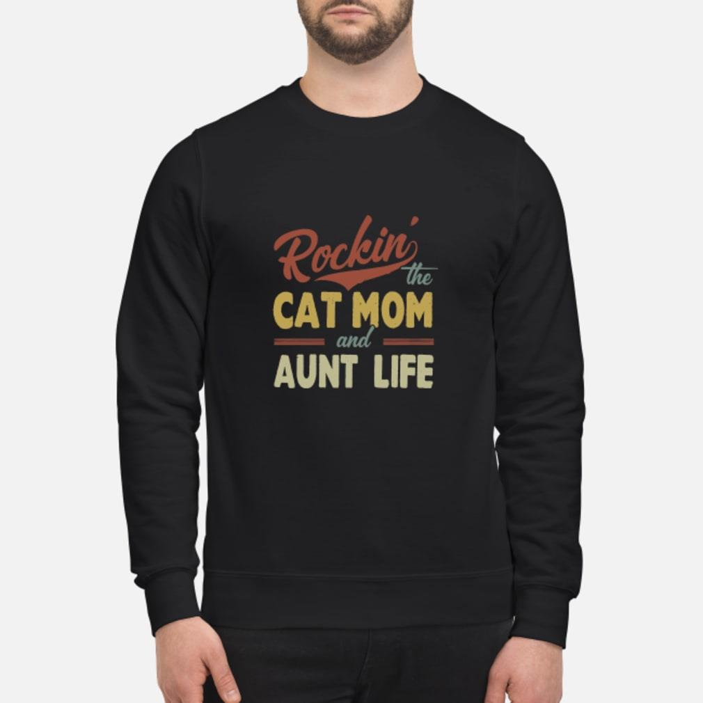 Rockin' the cat mom and aunt life shirt sweater