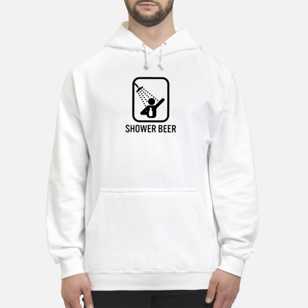 Shower beer shirt hoodie