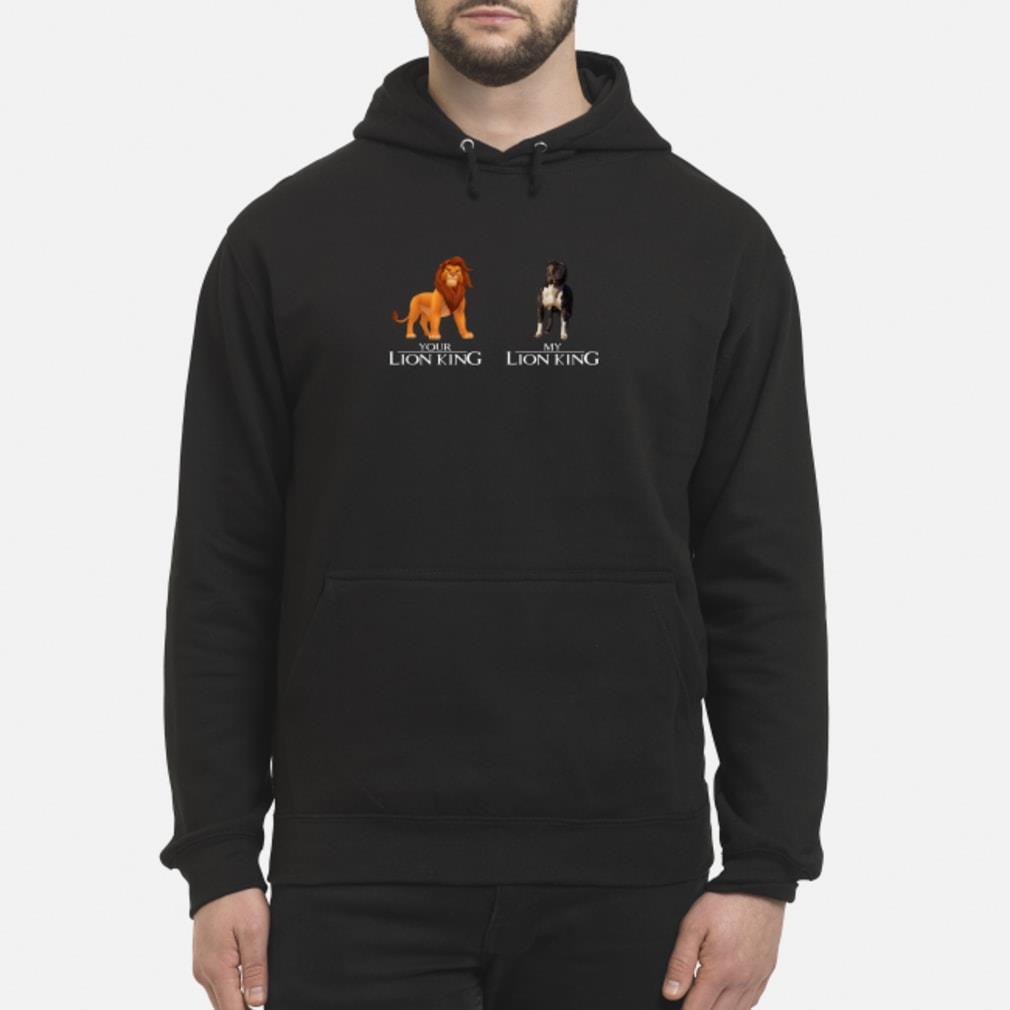 Simba Your Lion King Pitbull My Lion King Shirt hoodie