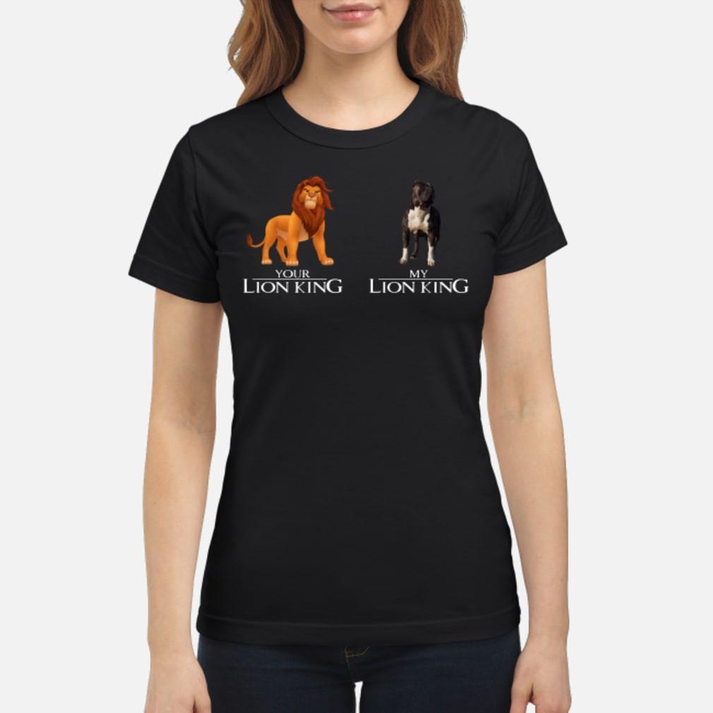 Simba Your Lion King Pitbull My Lion King Shirt ladies tee