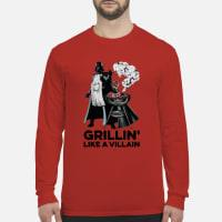 Star wars Grillin' like a Villain shirt long sleeved
