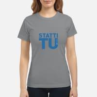 Statti tu shirt ladies tee