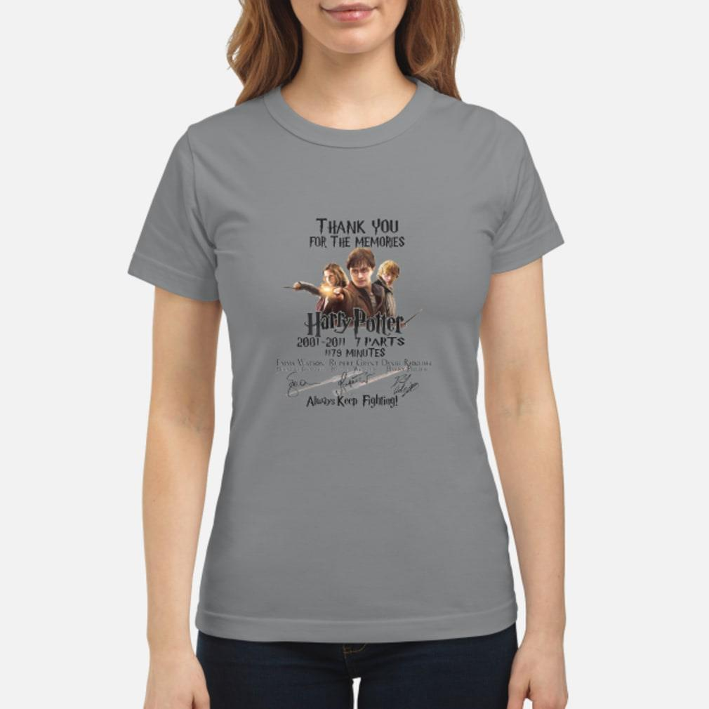 Thank You For The Memories Harry Potter Keep Fighting Shirt ladies tee