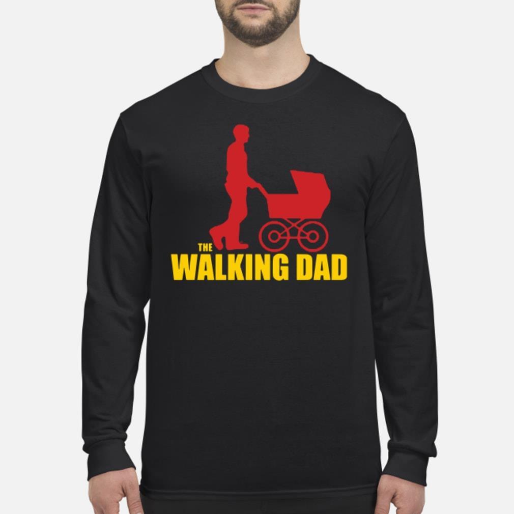 The Walking Dad shirt Long sleeved