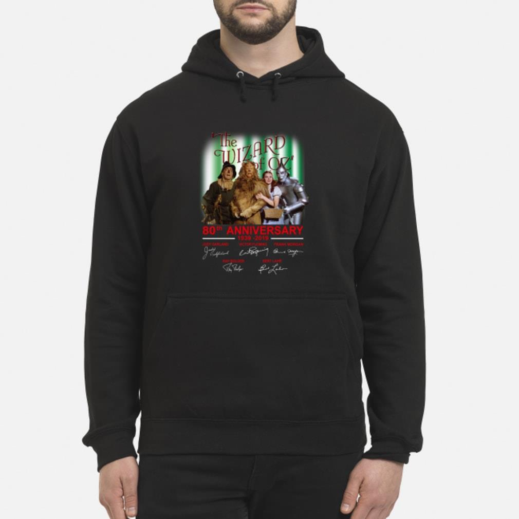 The Wizard Of OZ 80th Anniversary Shirt hoodie