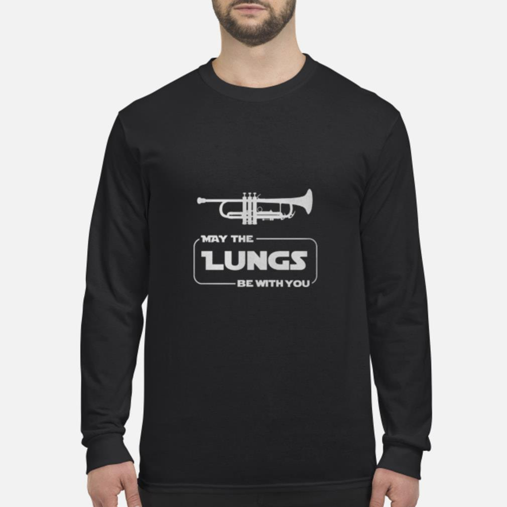 Trumpet - May be the lungs be with you shirt Long sleeved